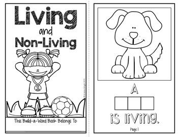 Living and Non-Living (A Build-A-Word Science Book for K-1