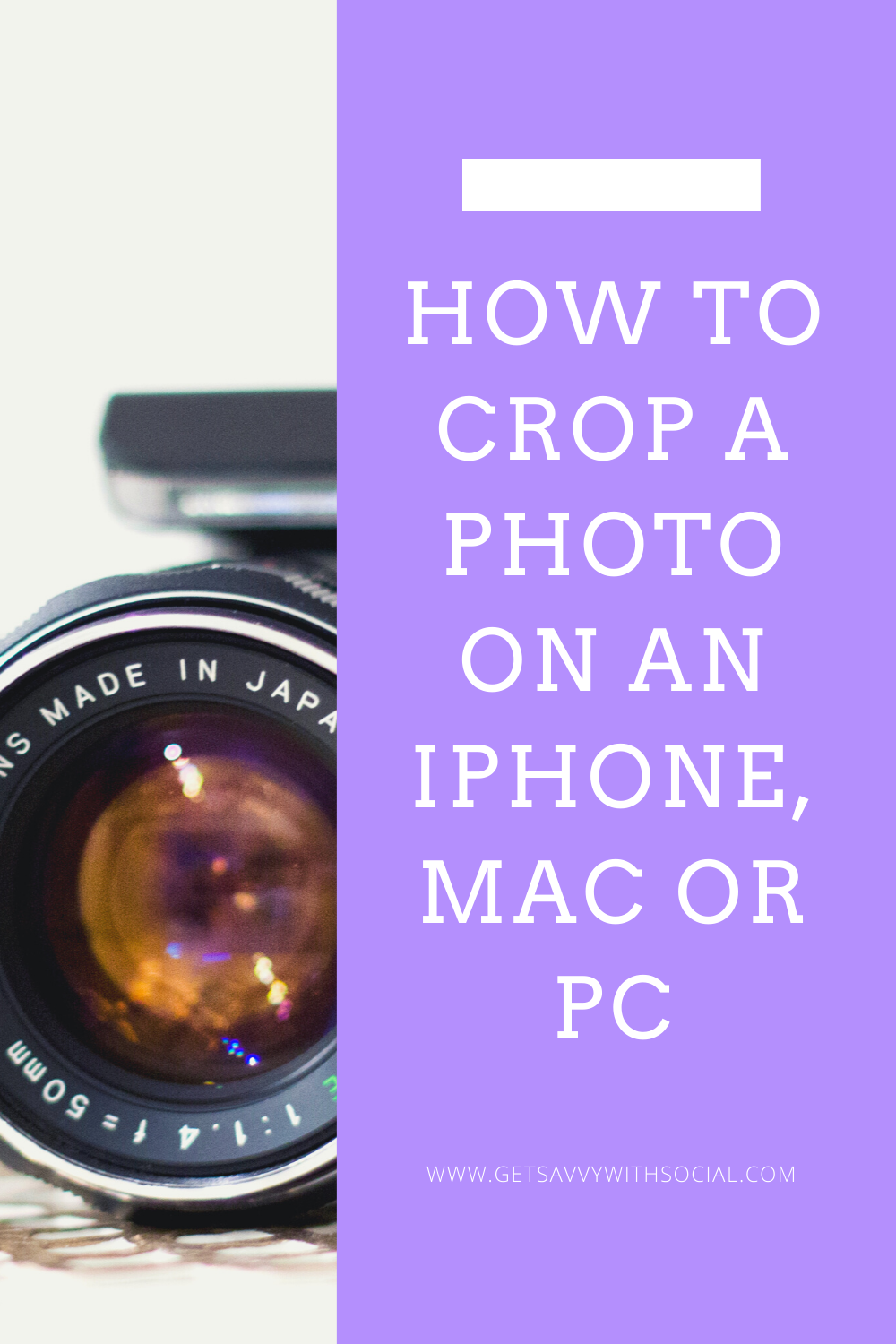 How To Crop A Photo On An Iphone Mac Or Pc Get Savvy With Social Basic Editing Crop Pictures Photo Apps