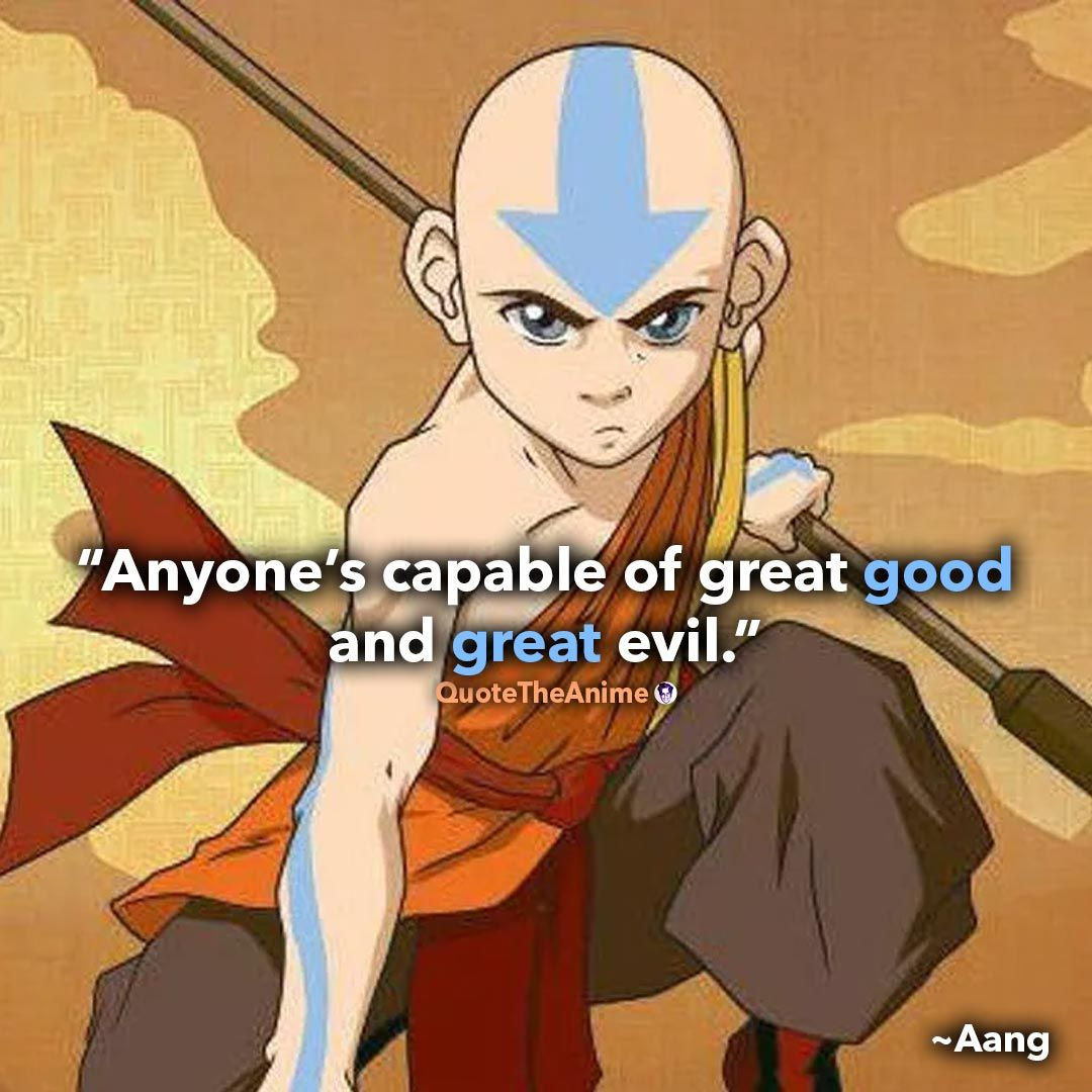 10 Powerful Avatar The Last Airbender Quotes Qta Avatar Quotes Avatar The Last Airbender Funny Aang The Last Airbender