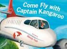 Come Fly With Captain Kangaroo by Mandy Foot - From the arrival of the ground staff and the pilot, through to the passengers checking-in, boarding and the flight itself, the rhyming text in 'Come Fly with Captain Kangaroo' explores the excitement of air travel for young children. Mandy Foot's uniquely Australian cast of animal characters add fun and humour.