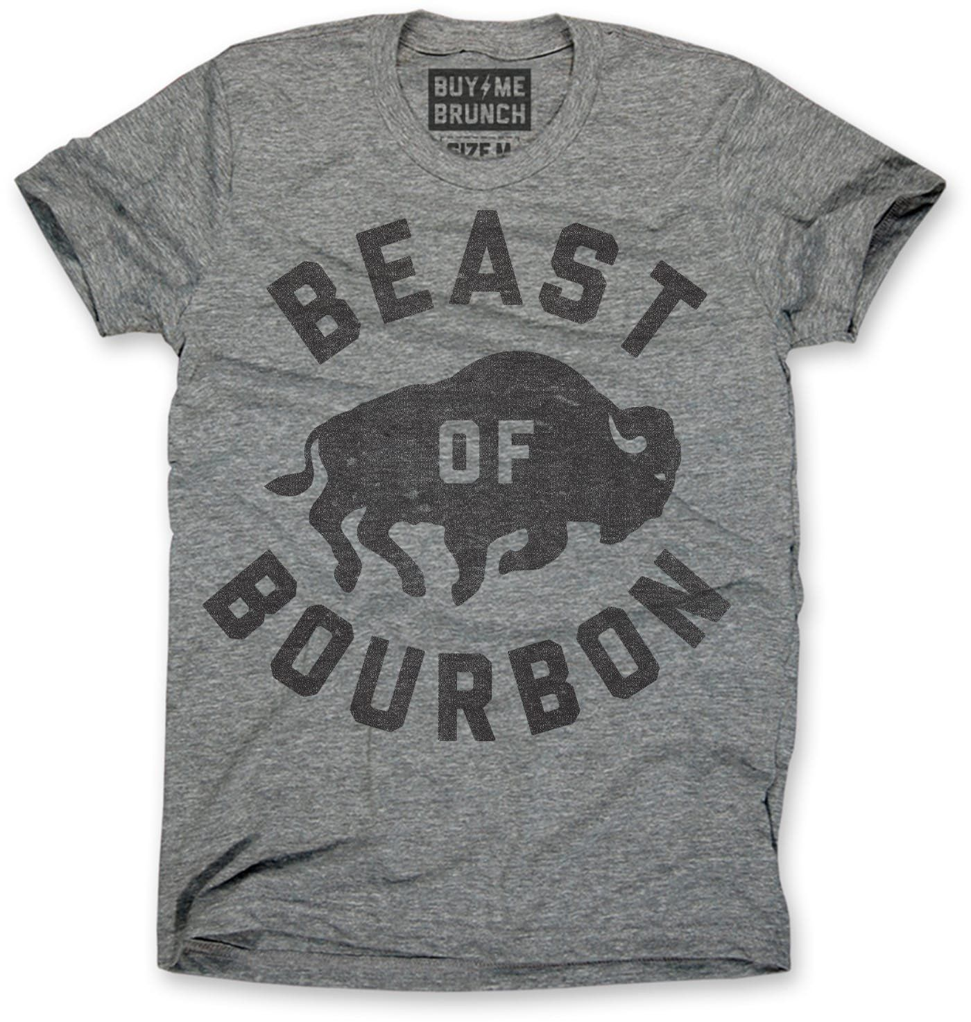 3c5c7b40 This Beast of Bourbon shirt by Buy Me Brunch is available as a men's t-shirt  or women's tank top.