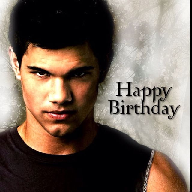 happy birthday with twilight jacob omg wish he could