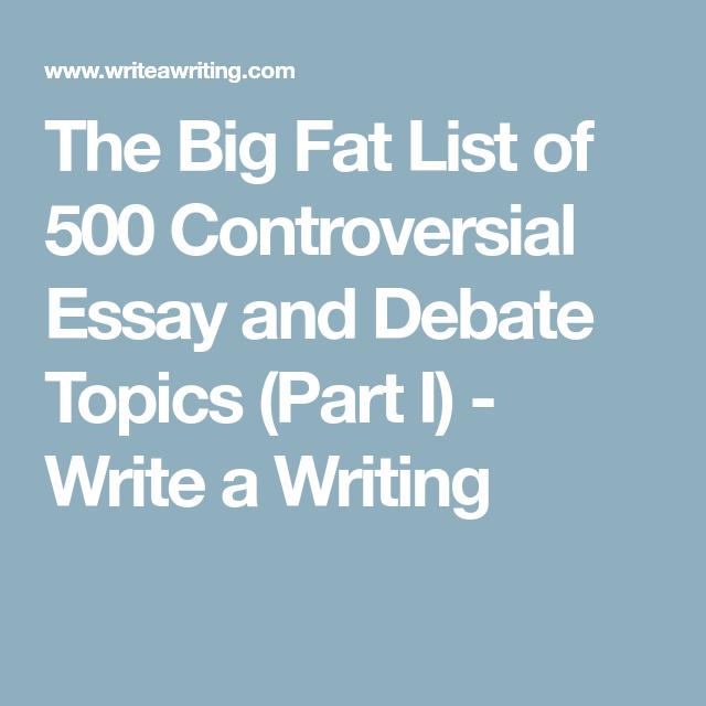 list of controversial topics