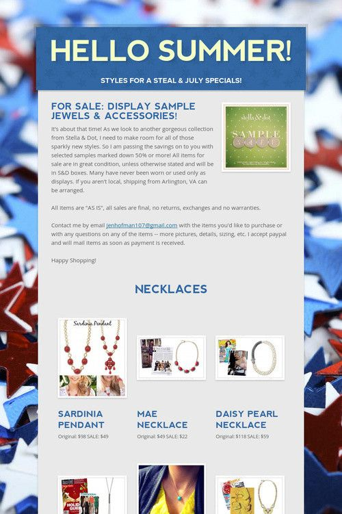 HELLO SUMMER: S&D July Newsletter includes semi annual SAMPLE SALE!