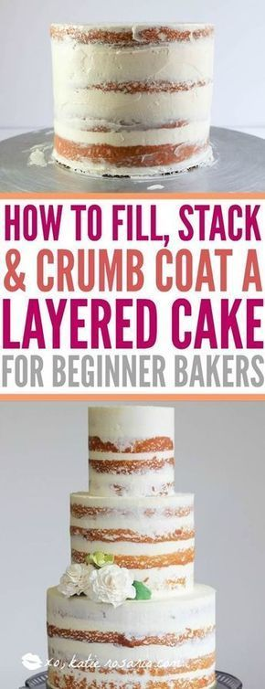 How to Fill, Stack & Crumb Coat a Layered Cake - Katie Rosario