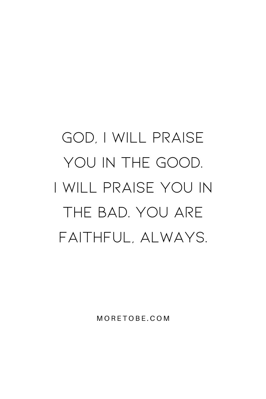 God I Will Praise You!
