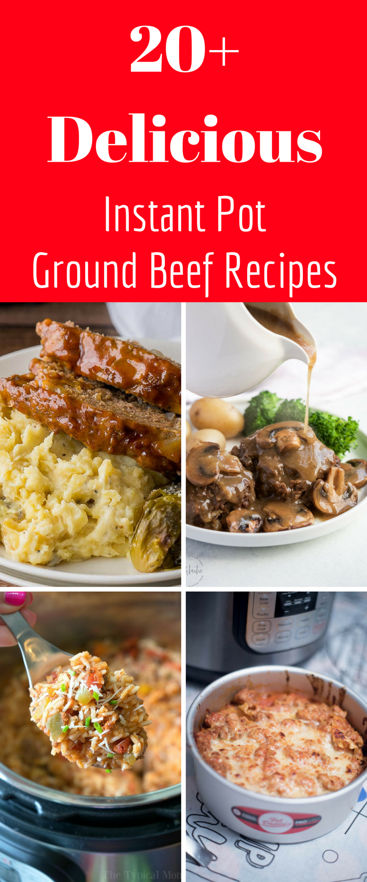 Looking For Instant Pot Ground Beef Recipes Here Are Over 20 Amazing Ground Beef R Beef Recipe Instant Pot Easy Instant Pot Recipes Instant Pot Dinner Recipes