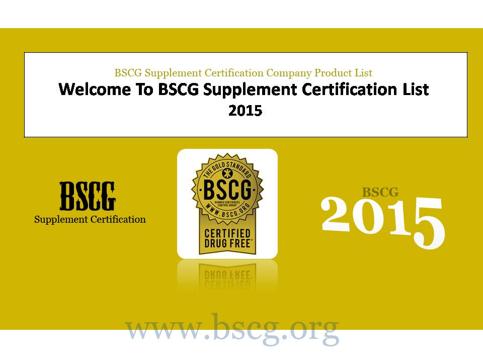 Bscg Provide Product Of Company Supplement Certification And Testing