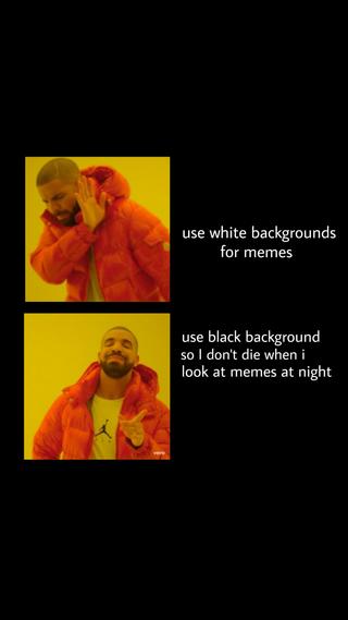 Black Background Meme Generator Imgflip In 2021 Black Backgrounds Background Memes
