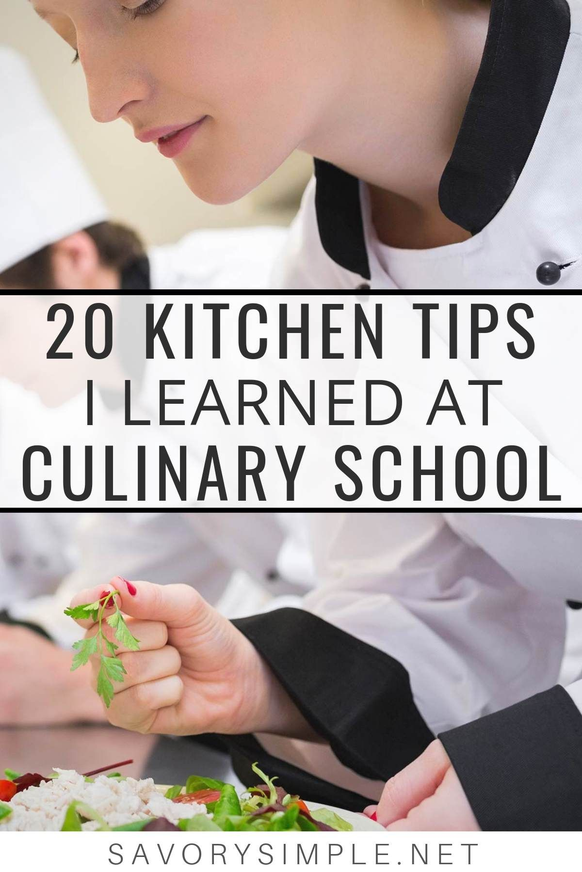 Photo of 20 Kitchen Tips I Learned at Culinary School