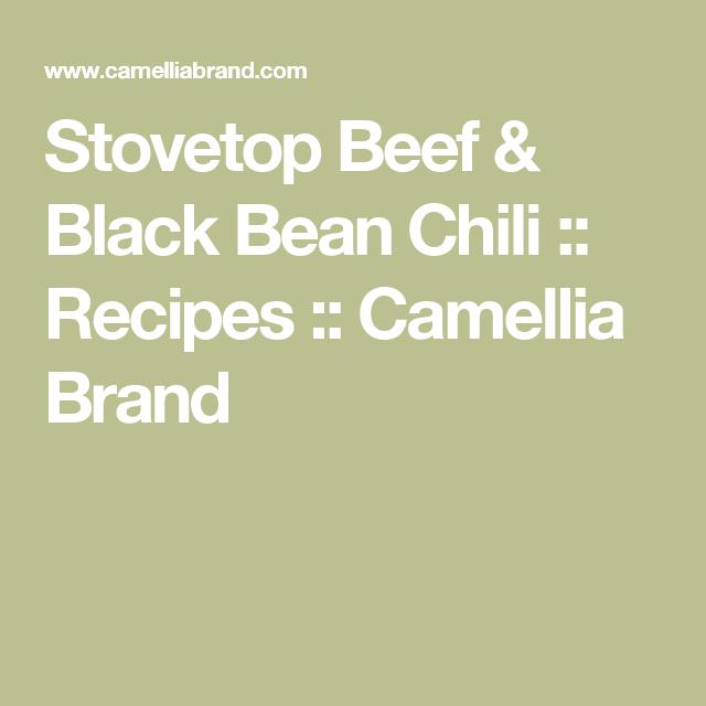 Stovetop Beef & Black Bean Chili :: Recipes :: Camellia Brand