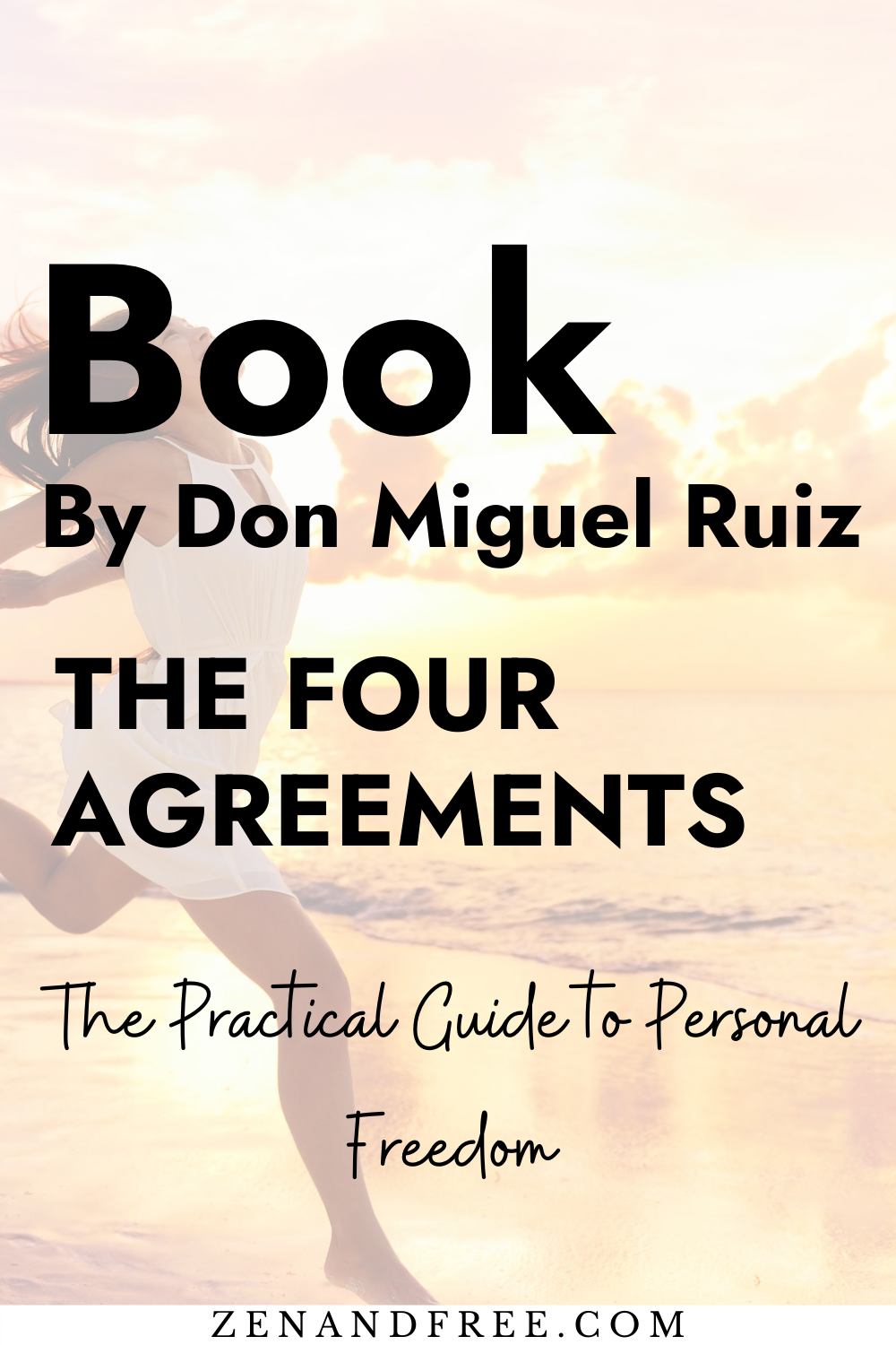 The Four Agreements by Don Miguel Ruiz will change your life. This self-help book impacted my life in such a positive way. It will change the way you look at life. #books#lifechangingbooks #selfhelp#zen#spirituality