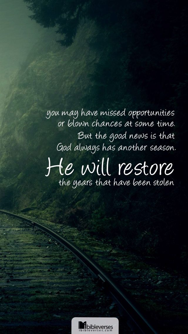 Image from http://ibibleverses.christianpost.com/data/uploads/2013/10/he-will-restore-you_mobile.jpg.