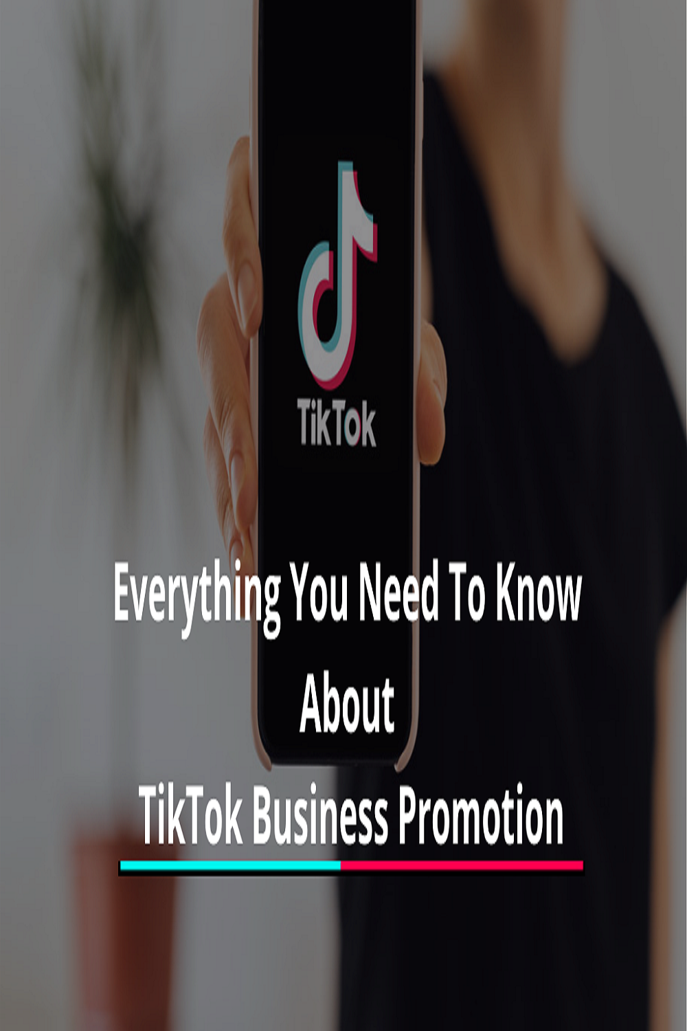 Everything You Need To Know About Promoting Your Business Tiktok Promote Your Business Promotion Business