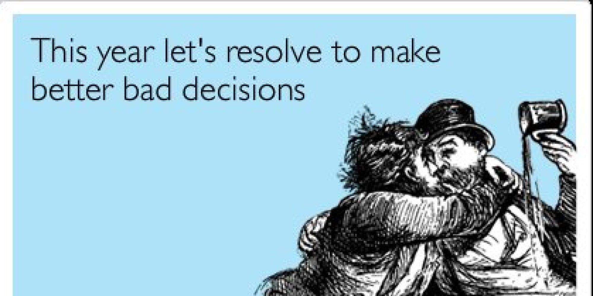 Beautiful 17 New Yearu0027s Eve Someecards That Will Start Your 2014 With A Laugh