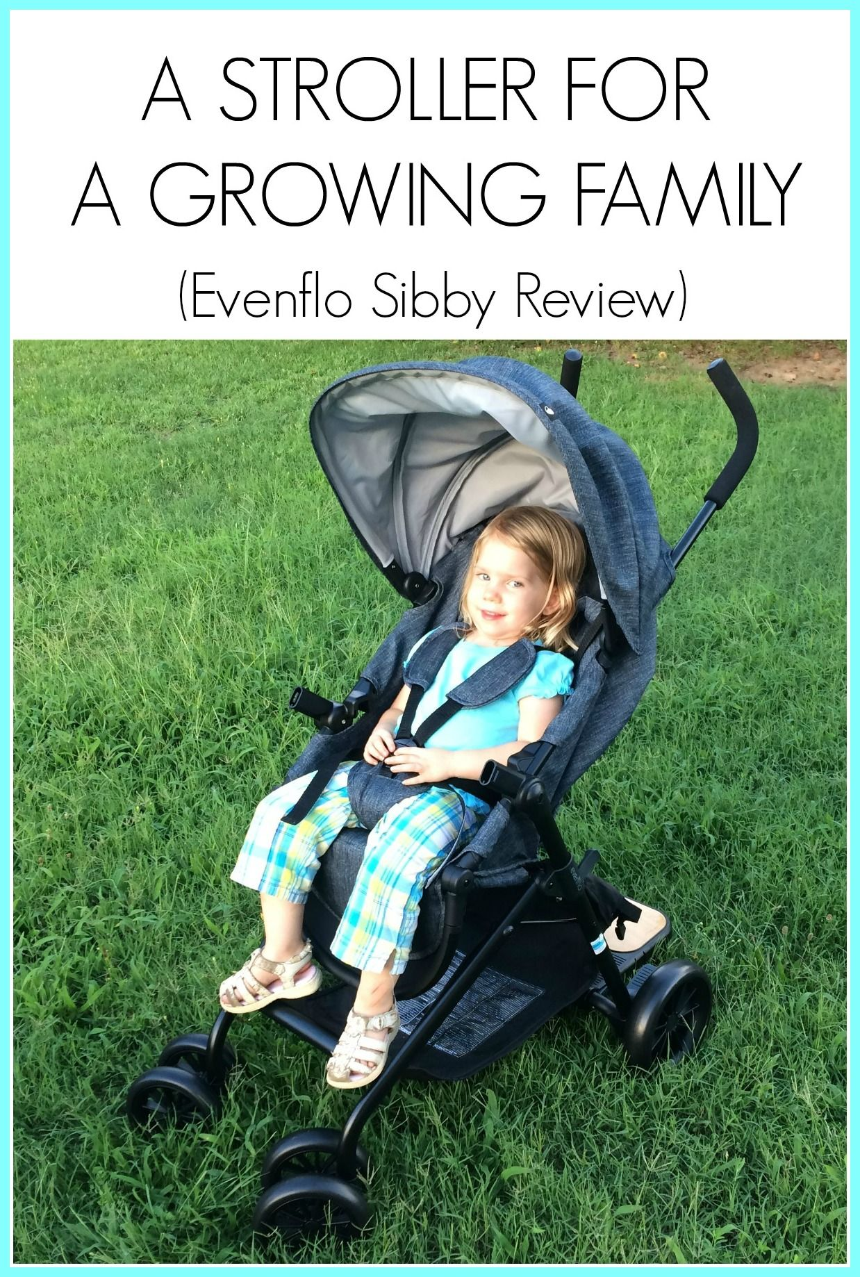 A Stroller For a Growing Family (Evenflo Sibby Review