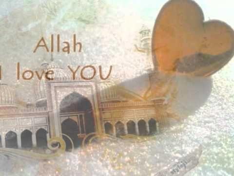Labbayk Allah Most Beautiful Nasheed Youtube Allah Loves You Allah Love Allah