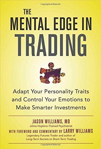 Download Free By Jason Williams The Mental Edge In Trading Adapt