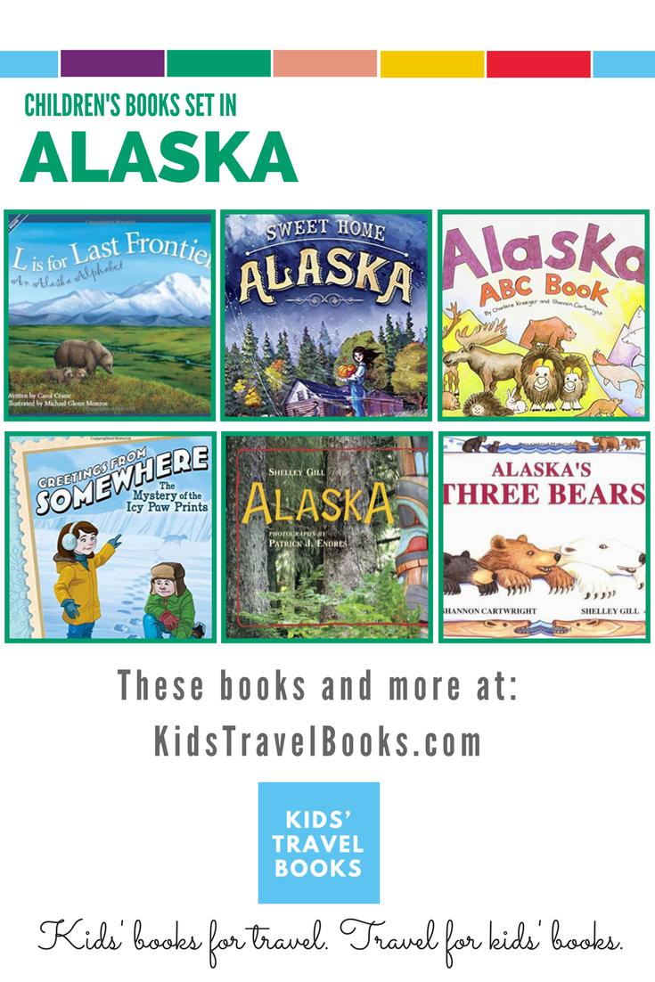 Children S Books Set In Alaska Kids Book Sets Childrens Books Travel Book
