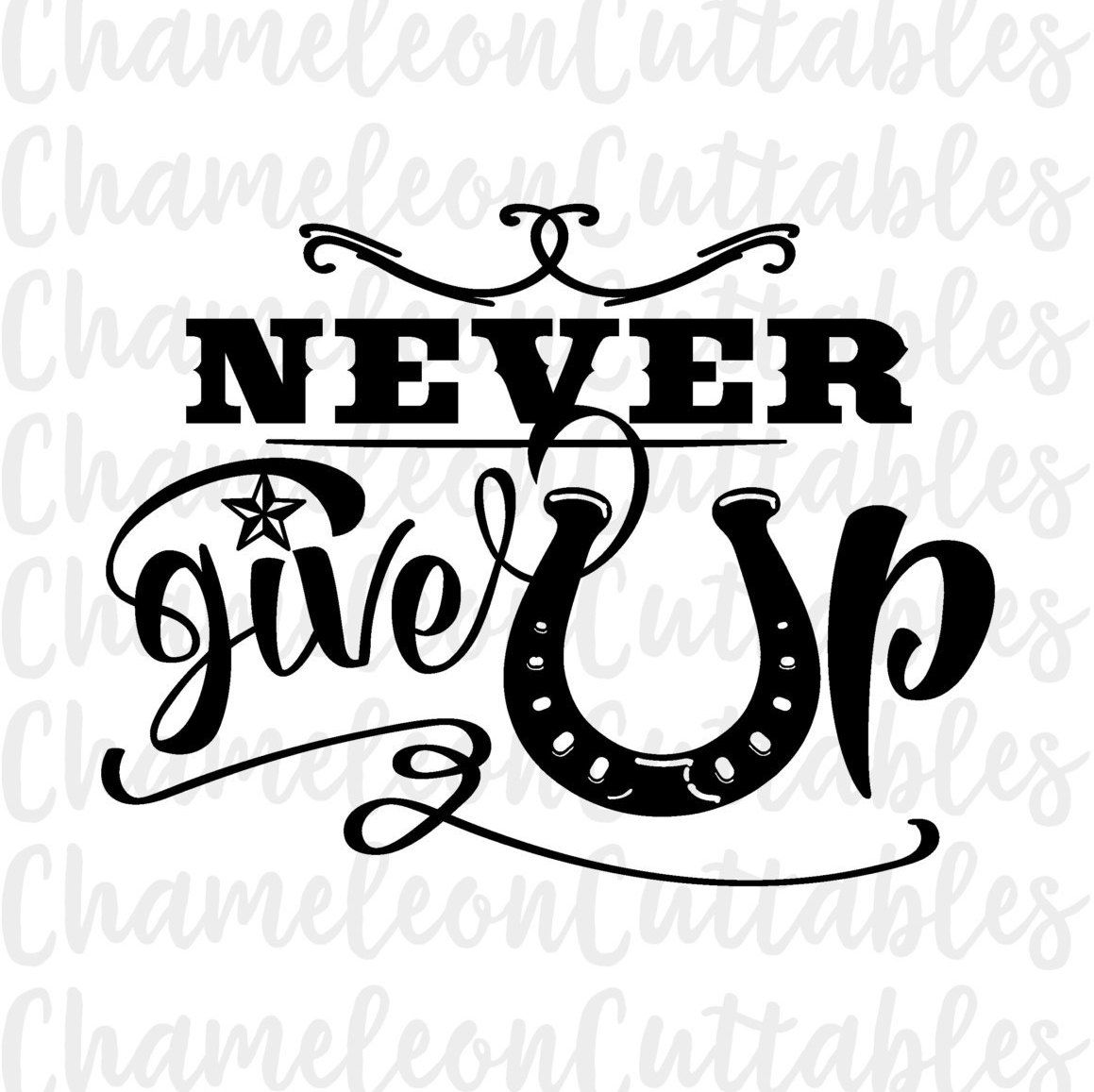 never give up svg country western cowgirl by