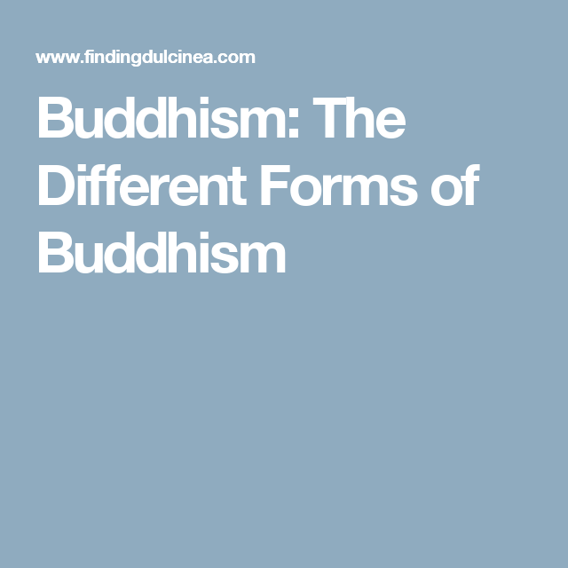 Buddhism: The Different Forms of Buddhism   LIFESTYLE/ Buddhism ...