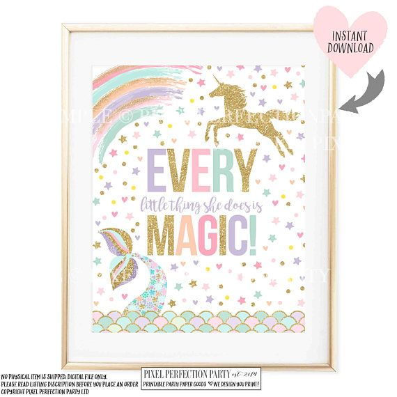 Unicorn And Mermaid Party Table Sign Unicorn And Mermaid Sign Every Little Thing She Does Is Magic Unicorn Mermaid Nursery Instant Download