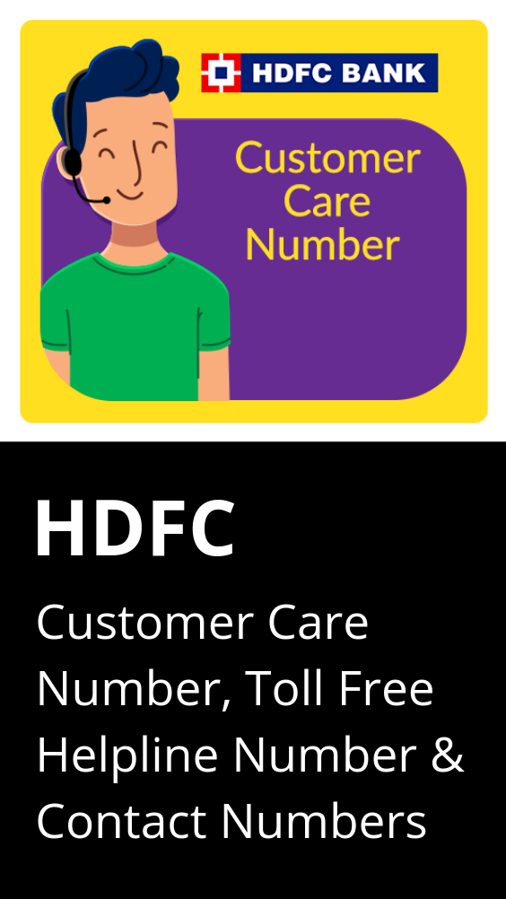Hdfc Customer Care Number Hdfc Bank Contact Number Helpline Complaint No Customer Care Banking Finance