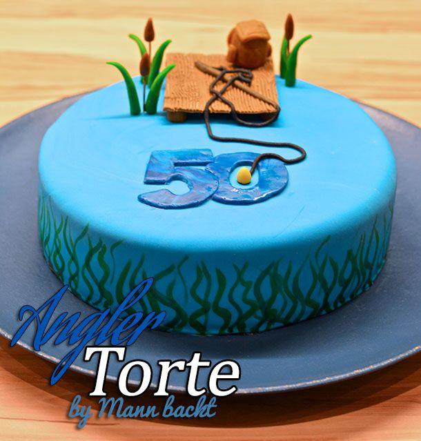 Geburtstagstorte Fur Engagierte Angler Bernhard Cake Torte Und