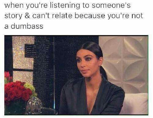 Pin By Megan On Funniest Kardashian Memes Memes Sarcastic Funny Quotes