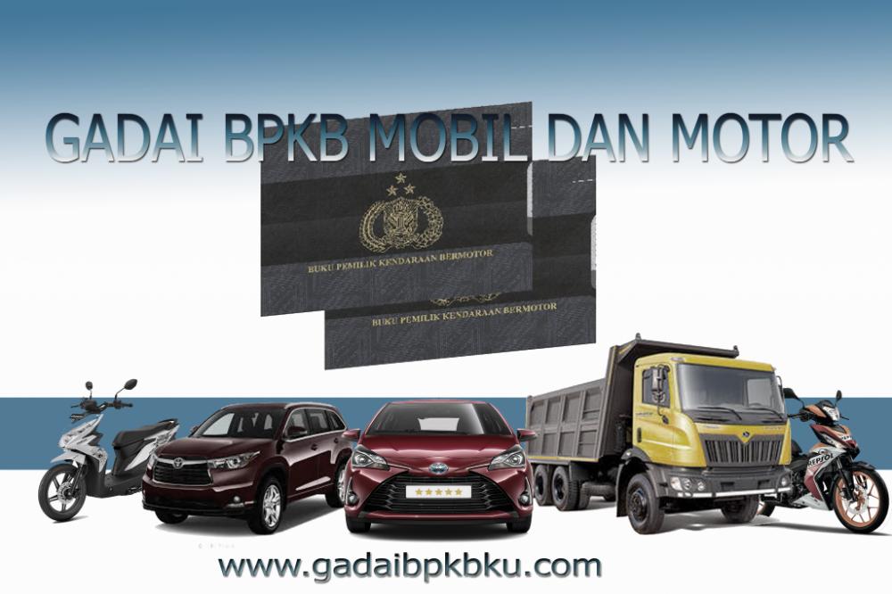 Dana Tunai Cepat Leasing Gadai Bpkb Motor Mobil Bandung Bunga Termurah Cukup Dengan Mengirim Sms Saja Nama Nomor Hp Anda Merk Tipe Tah Motor Mobil Mobil Motor