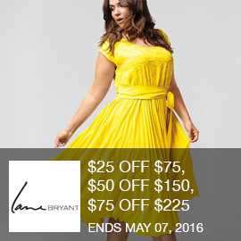 $25 OFF $75, $50 OFF $150, $75 OFF $225 w/ FS with code. Brought to you by http://www.imin.com and http://www.imin.com/store-coupons/lane-bryant/