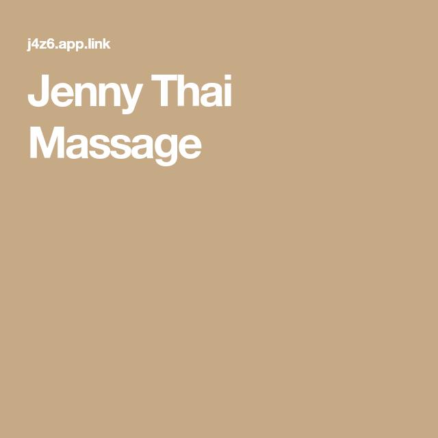 Thai massage jenny Jenny Thai