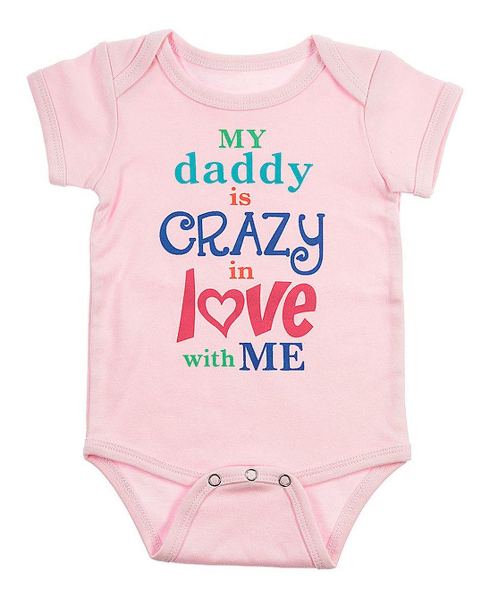 Look what I found on #zulily! Pink 'My Daddy' Bodysuit - Infant by GANZ #zulilyfinds