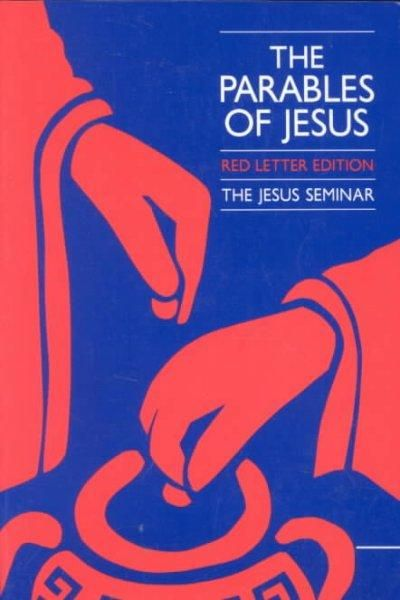 The Parables of Jesus: Letter Edition : A Report of the Jesus Seminar