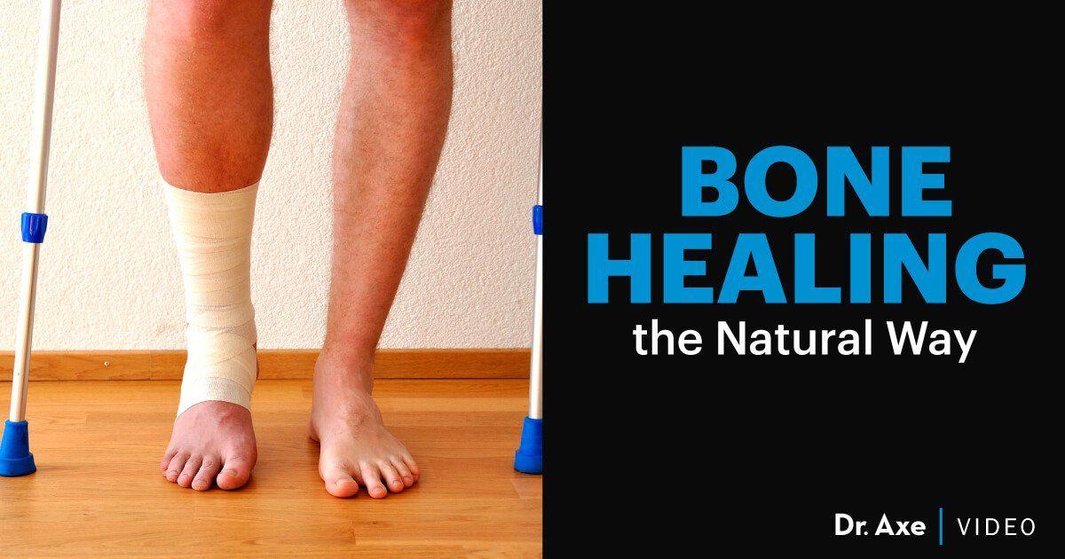Foods Supplements Oils To Increase Bone Healing Dr Axe Bone Healing Heal Broken Bones Fracture Healing