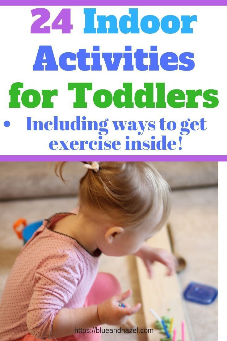 24 Easy Indoor Activities for Toddlers – Blue and Hazel