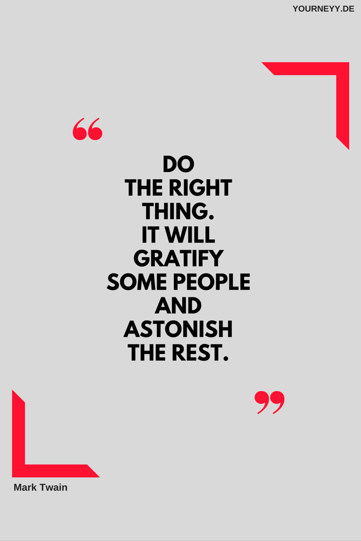 Doing The Right Thing Is Always The Right Thing Inspiration Quote