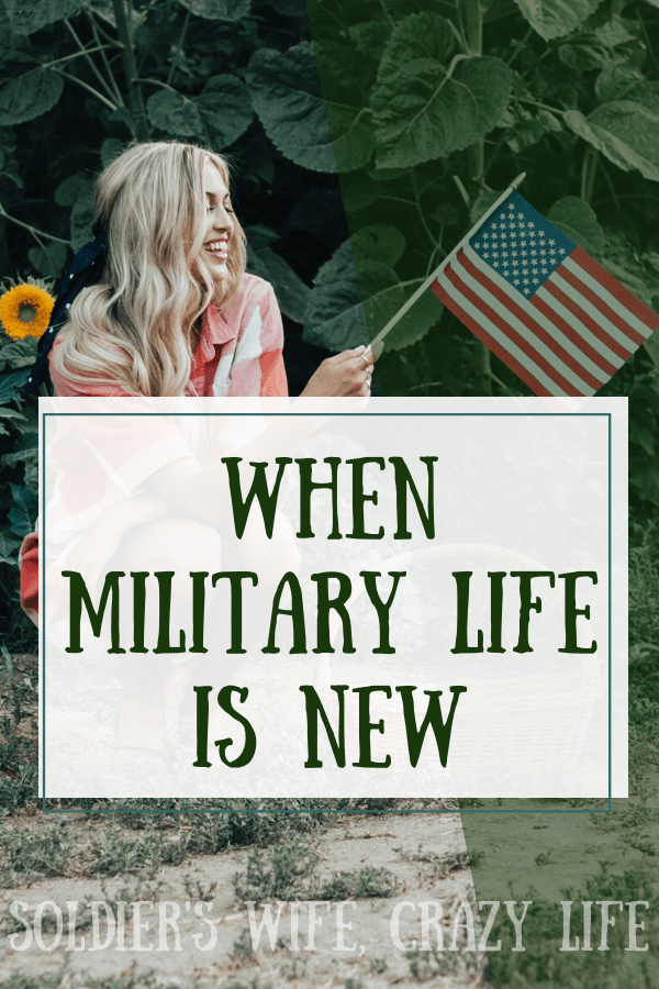 When Military Life Is New Military Life Military Spouse Support
