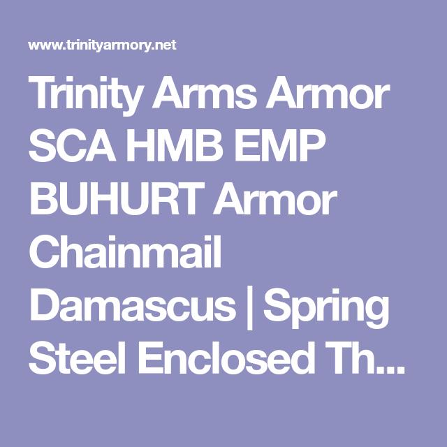 Trinity Arms Armor SCA HMB EMP BUHURT Armor Chainmail