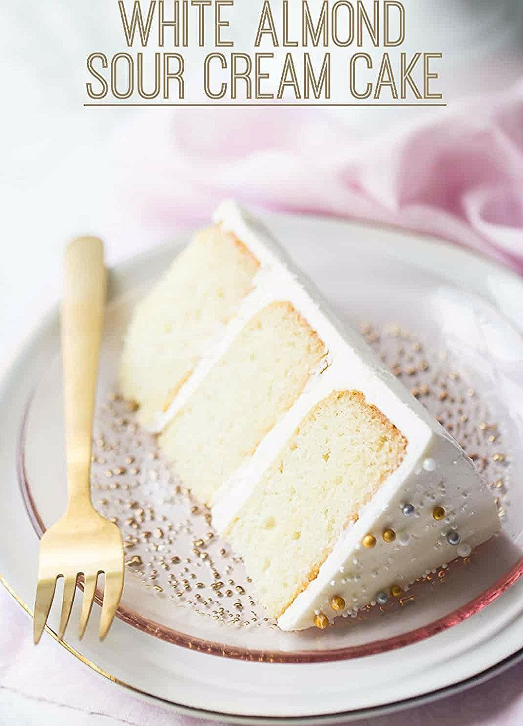 White Cake Recipe: easy to make & so moist! -Baking a Moment