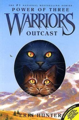 Warriors Power Of Three 3 Outcast Warrior Cats Books Warrior Cat Warrior