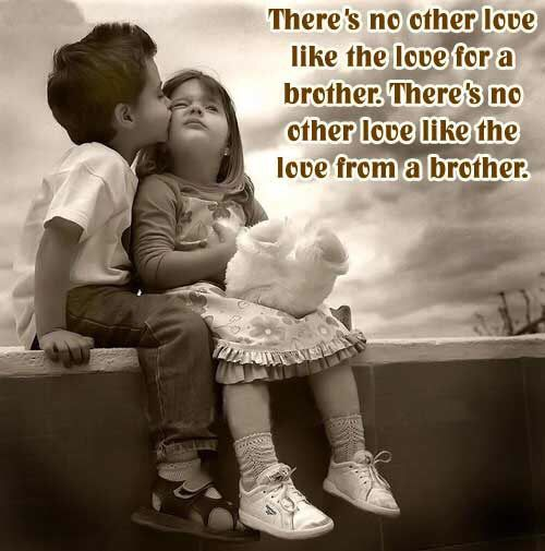Brother Love Quotes There's No Other Love Like The Love From A Brother #love  Waar