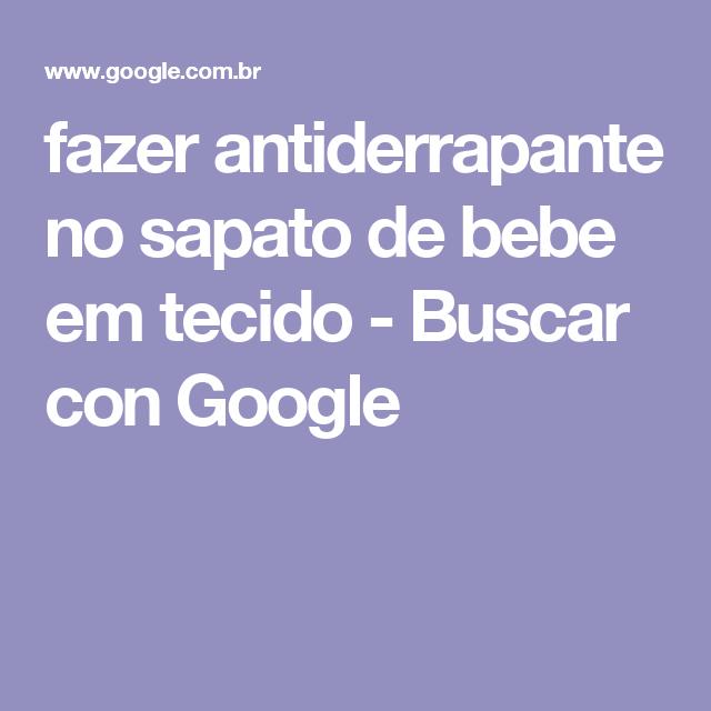 fazer antiderrapante no sapato de bebe em tecido - Buscar con Google