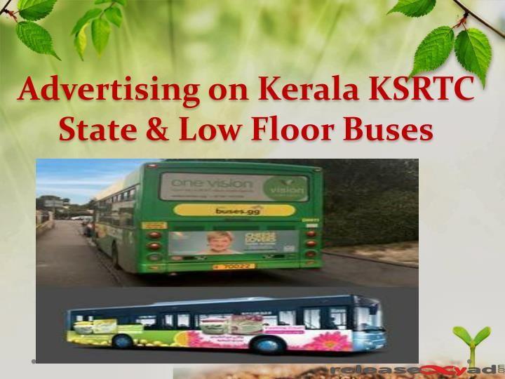Ksrtc Kerala State Bus Advertising Branding With Images Bus Advertising Advertising Bus