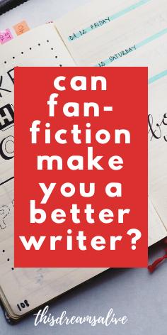 can writing fan-fiction make you a better writer #writing #amwriting