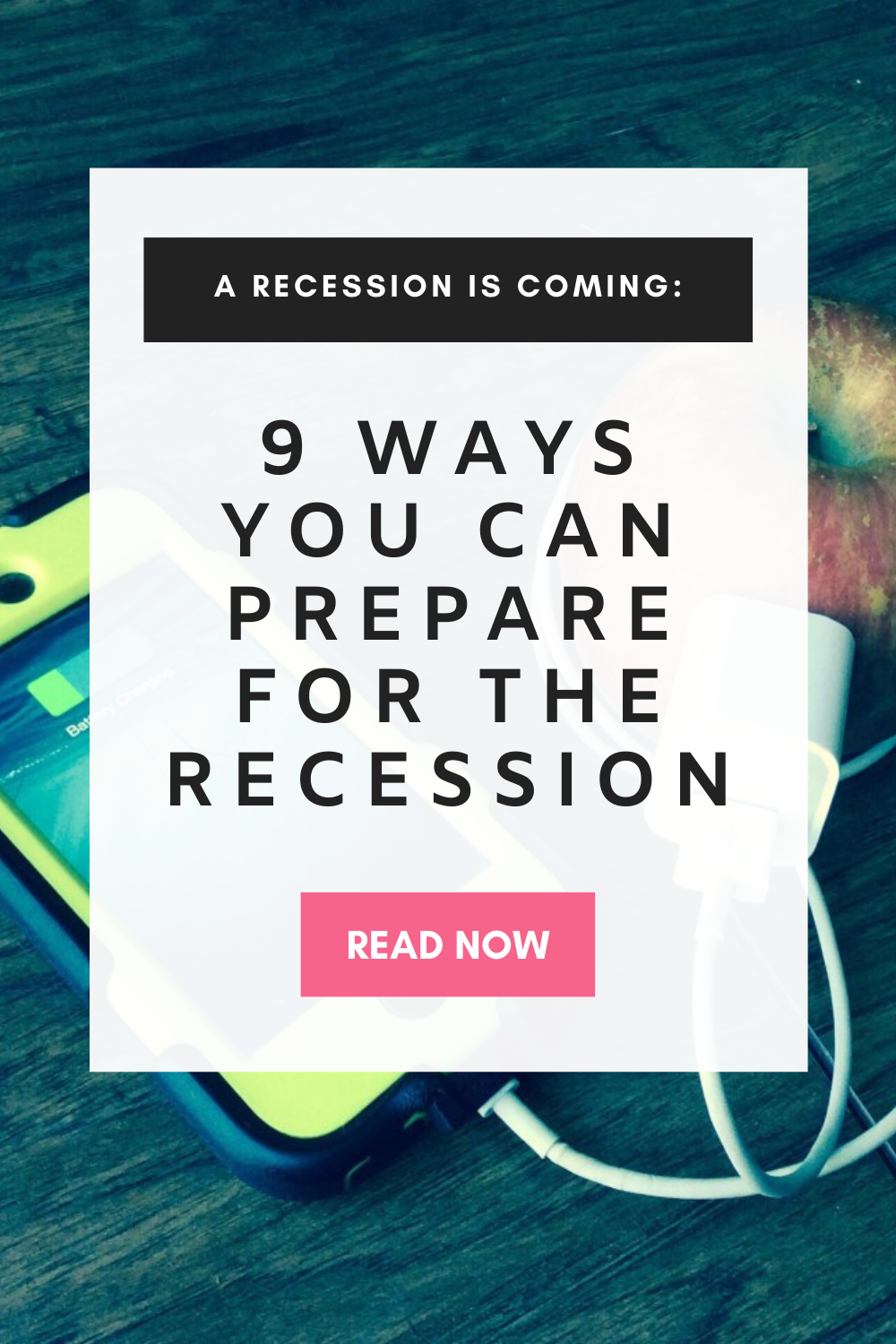 11 Things You Need To Do Today To Recession Proof Your Finances In