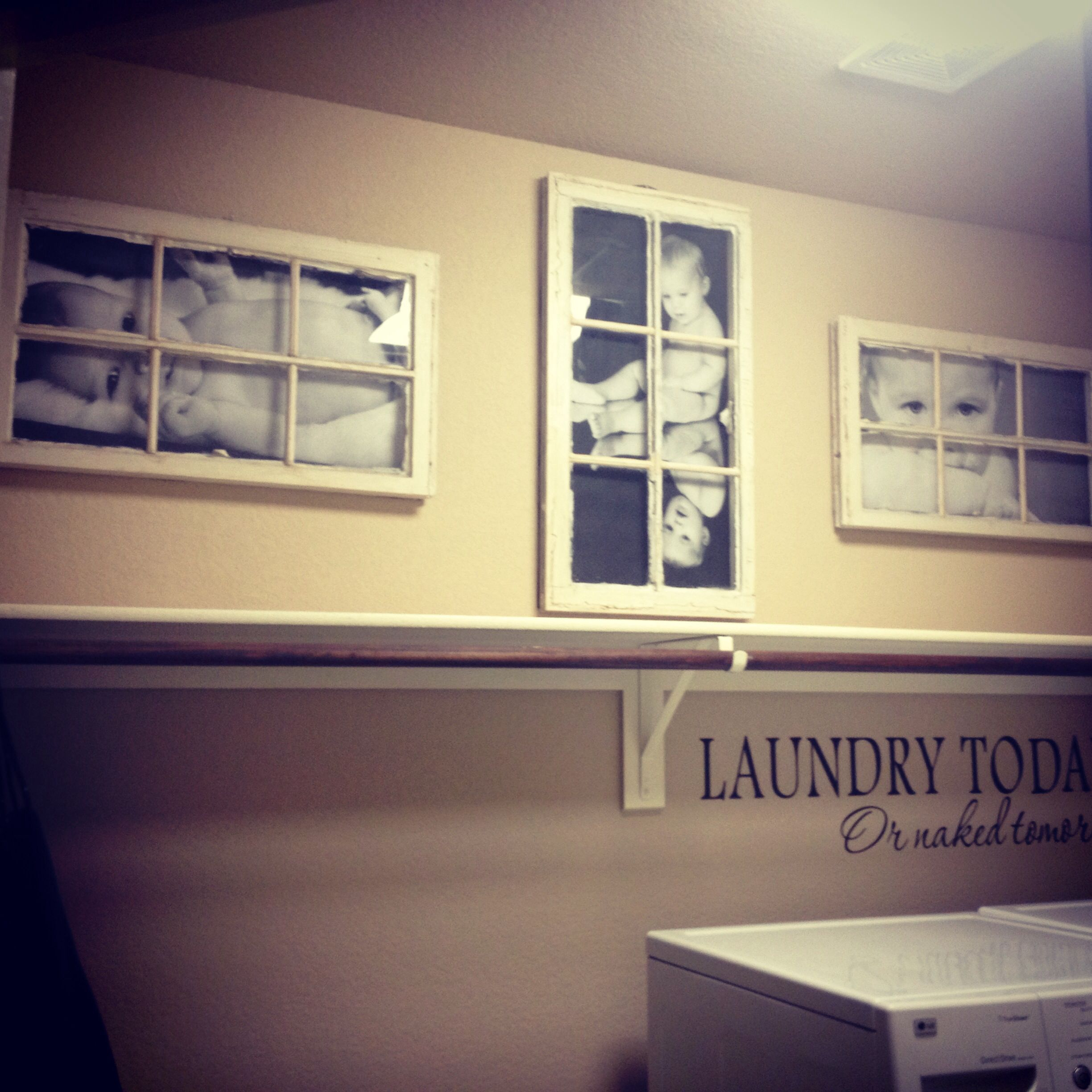 Old window panes and naked baby pictures in the laundry room! | For ...