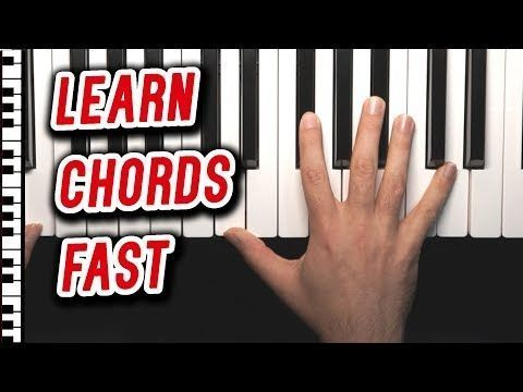 Learn All Of The Basic Chords On Piano The Fastest Method Youtube