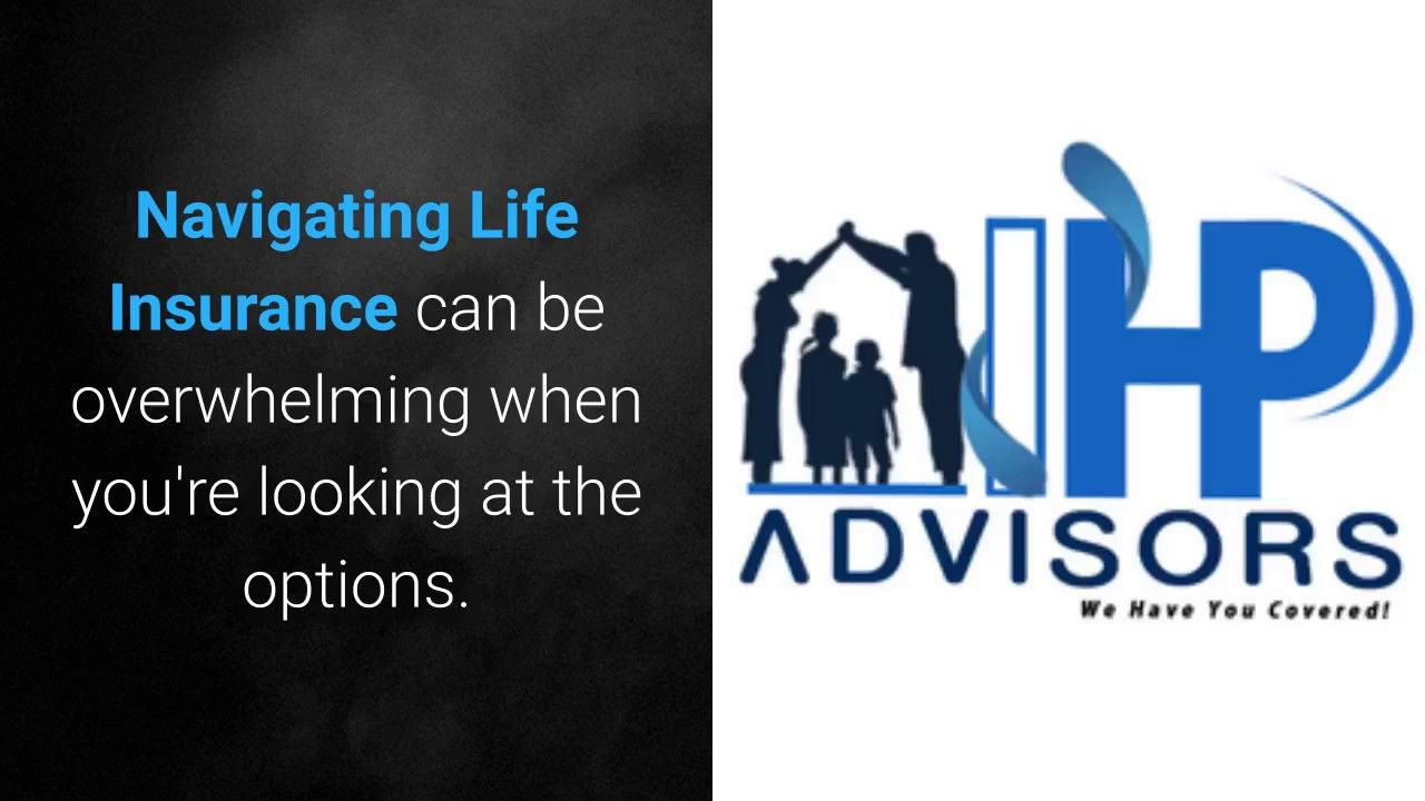 Navigating Life Insurance - IHP Advisors Read the full ...