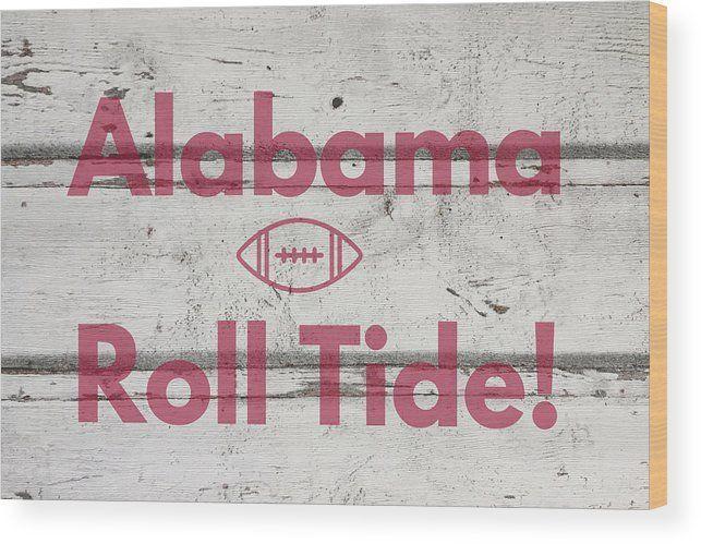 Roll Tide Wood Print by Aaron Geraud #rolltidealabama Alabama Roll Tide wood sign, wall art, country decor, wall decor, crimson tide, alabama fan. #alabamacrimsontide #rolltidealabama Roll Tide Wood Print by Aaron Geraud #rolltidealabama Alabama Roll Tide wood sign, wall art, country decor, wall decor, crimson tide, alabama fan. #alabamacrimsontide #rolltidealabama Roll Tide Wood Print by Aaron Geraud #rolltidealabama Alabama Roll Tide wood sign, wall art, country decor, wall decor, crimson tide #rolltidealabama